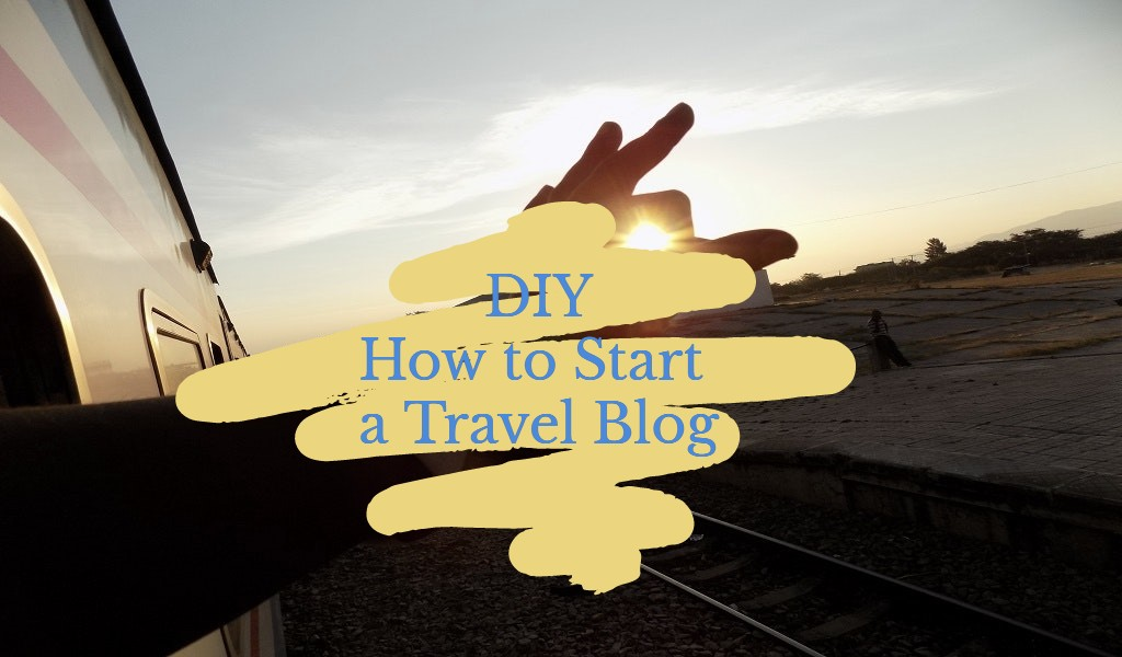 How to Start a Travel Blog with WordPress DIY