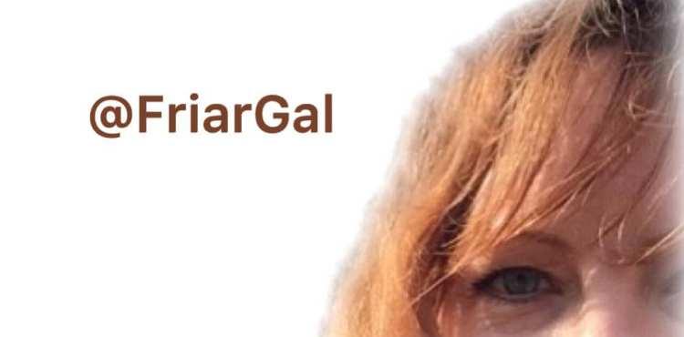 Touching base: FriarGal