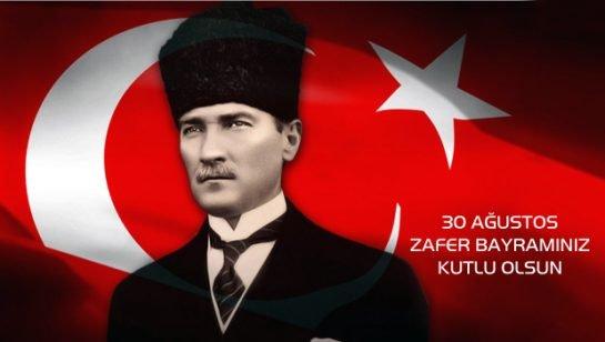 Türk Milletinin Zafer Bayramı Kutlu Olsun