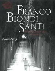 Kerin O'Keefe racconta Franco Biondi Santi, il gentleman del Brunello