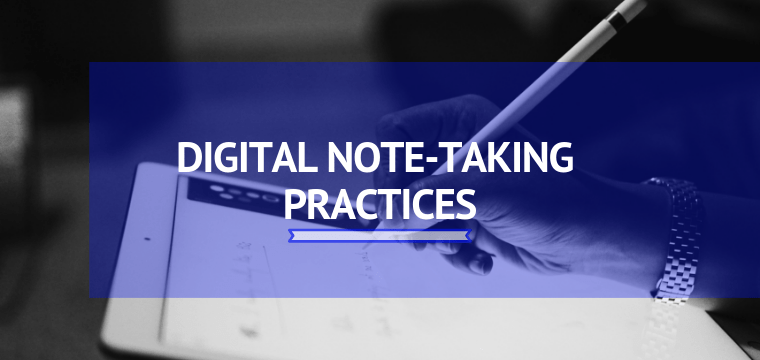 Digital Note-taking Practices