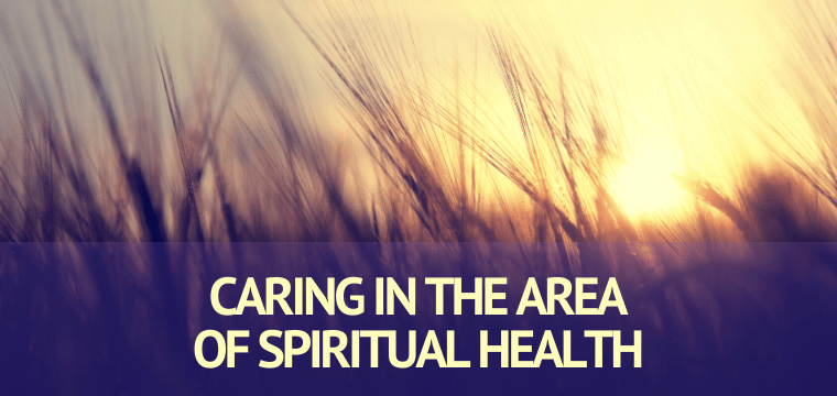 Caring in the Area of Spiritual Health