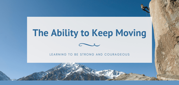 The Ability to Keep Moving