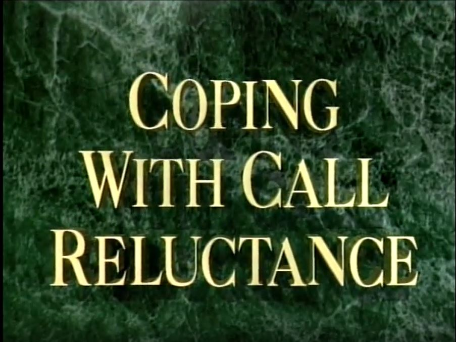 Coping with Call Reluctance