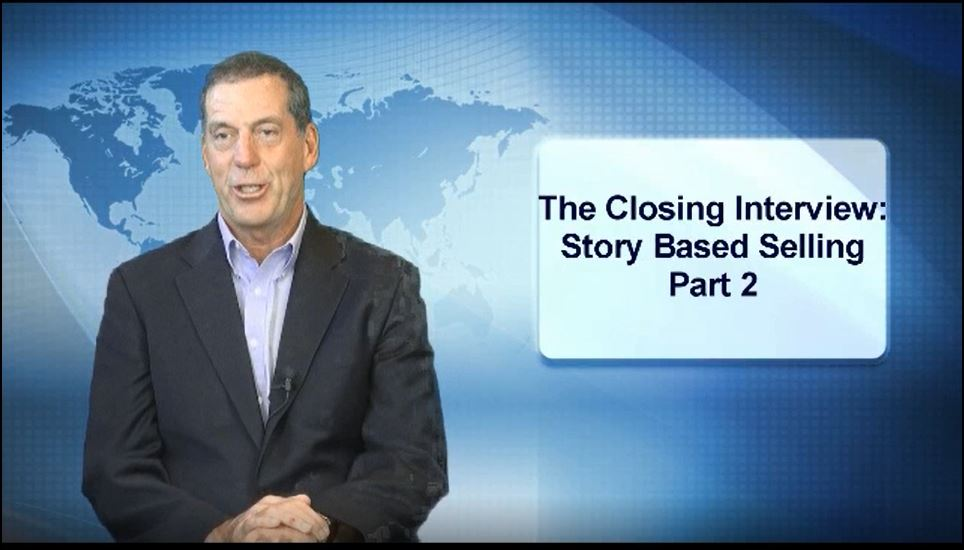 Story Based Selling Part 2