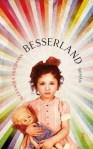 """""""Besserland"""" von Alexandra Friedmann"""