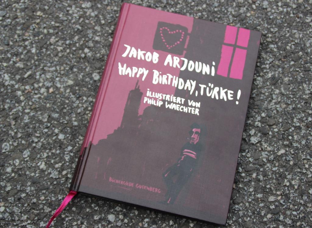 "Rezension #143: ""Happy Birthday, Türke"" von Jakob Arjouni"