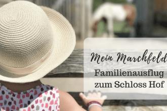 Familienausflug Schloss Hof / Niederösterreich - Kinderfreundlich / Familienfreundlich