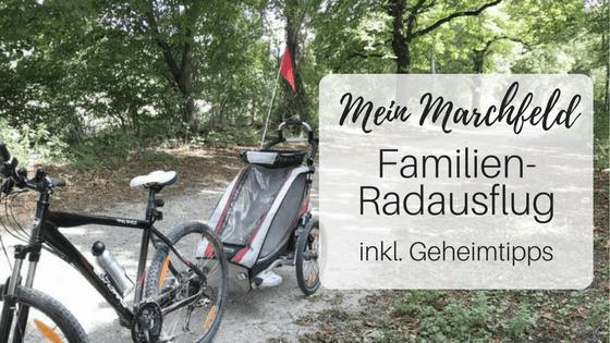 Radausflug als Familie - Die besten Strecken im Marchfeld - Nationalpark Donau-Auen