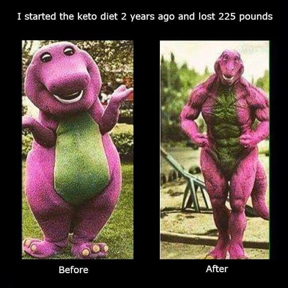 barney weight loss before and after keto diet funny meme