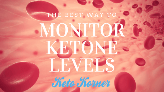 The Best Way To Monitor Ketone Levels