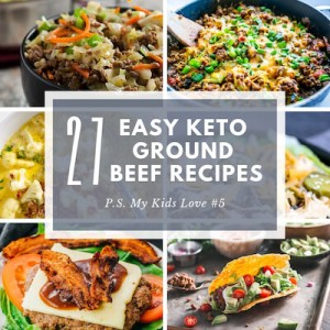 27 Easy Keto Ground Beef Recipes