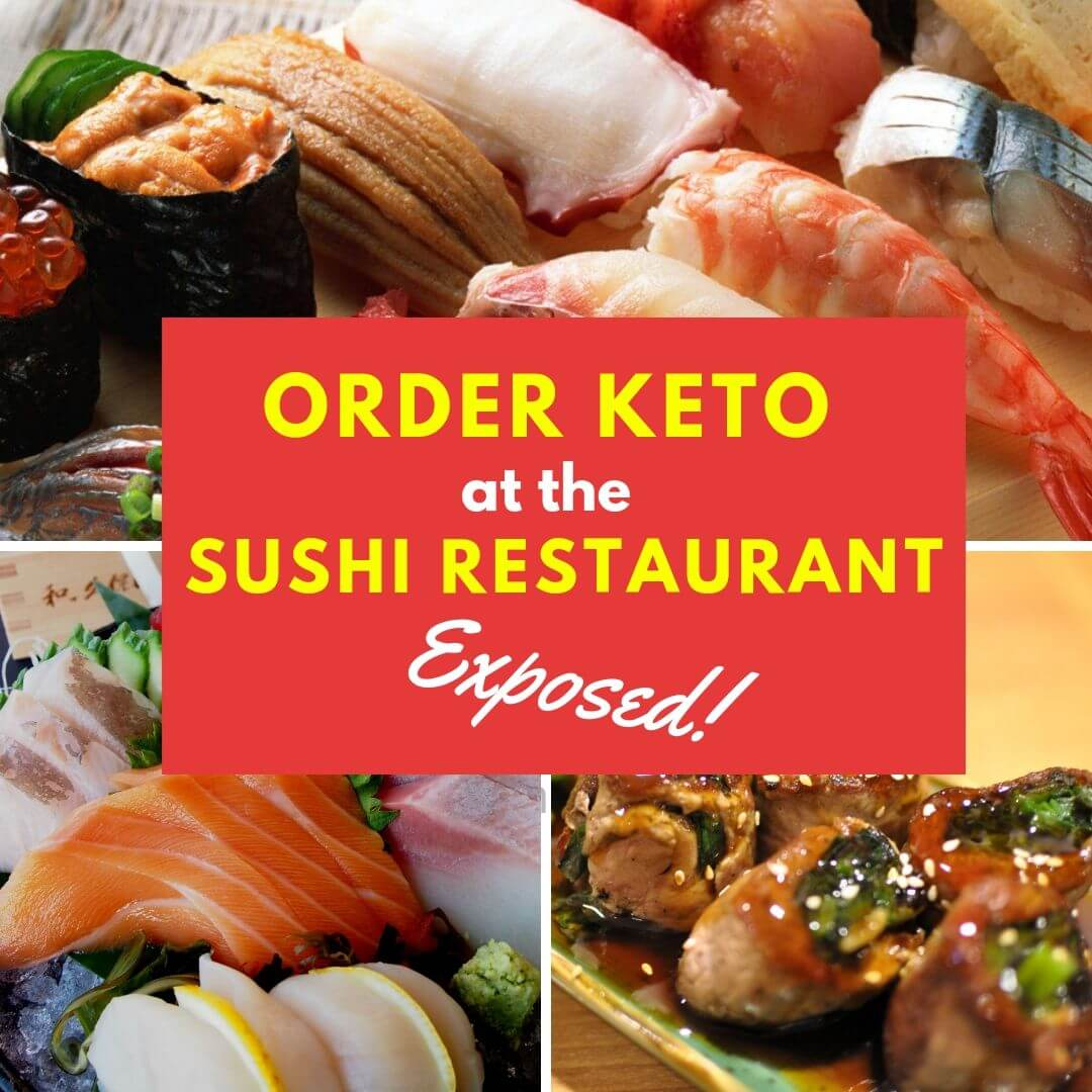 What To Order At A Sushi Restaurant On Keto