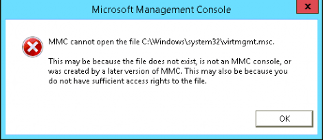 MMC cannot open the file C:\Windows\system32\virtmgmt.msc