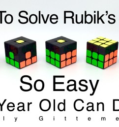 how to solve a rubik s cube so easy a 3 year old can do it easy beginner step by step tutorial [ 2589 x 1456 Pixel ]