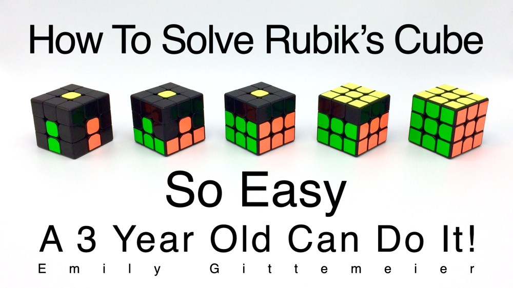 medium resolution of how to solve a rubik s cube so easy a 3 year old can do it easy beginner step by step tutorial