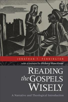 reading-the-gospels-wisely-pennington-jonathan-book-cover