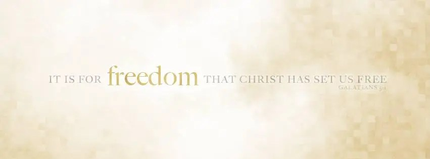 Christian Facebook Cover Photos with Bible Verses Galatians 5 Freedom