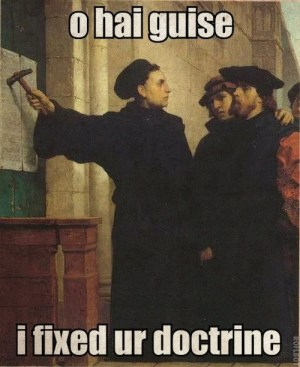ReformationDayHumor Martin Luther Meme