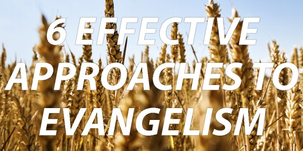 EFFECTIVE-evangelism-approaches-styles