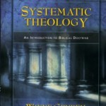 What is Systematic Theology? A Definition from Dr. Wayne Grudem