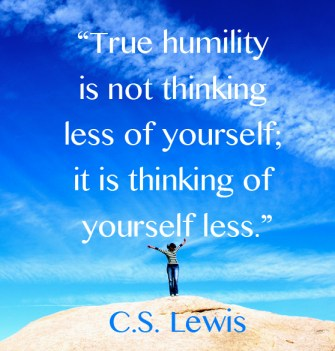 CS Lewis Quote on True Humility Thinking of Yourself Less