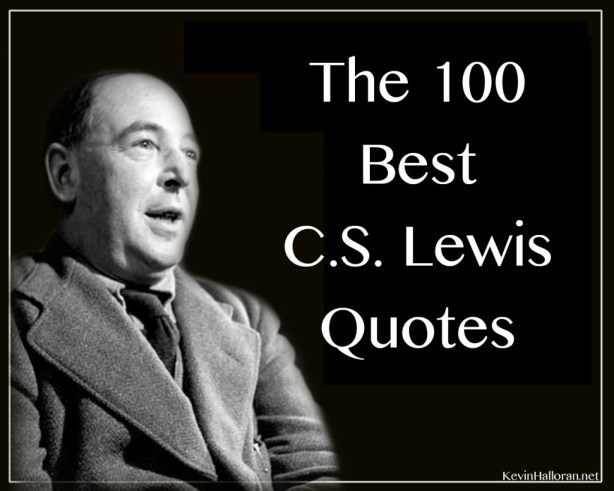 The 100 Best Cs Lewis Quotes Anchored In Christ