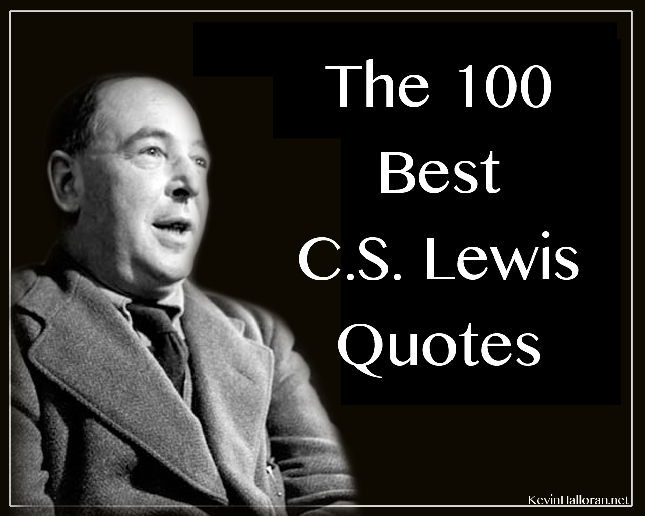Christian Love Quotes For Him The 100 Best C.slewis Quotes  Anchored In Christ