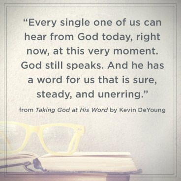 Taking God at His Word Kevin DeYoung Quote 2