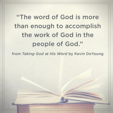 Taking God at His Word Kevin DeYoung Quote 4