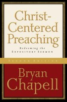 If I had to recommend one book on preaching...it would be Christ Centered Preaching by Bryan Chapell