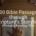 100 Bible Passages through Scripture's Storyline (Printable Reading Plan)