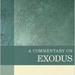A Brief Review of A Commentary on Exodus by Duane A. Garrett