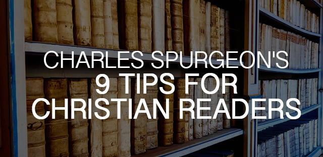 Charles Spurgeon Quotes on Reading and Books