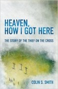Heaven How I Got Here Colin Smith