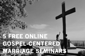 5 Free Online Gospel Centered Marriage Seminars