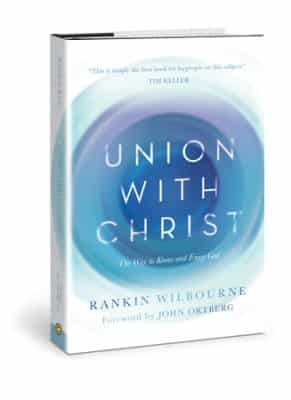 Union with Christ - The Way to Know and Enjoy God Cover
