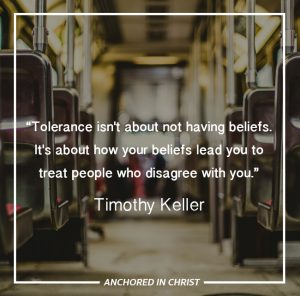 Tim Keller Quote on Tolerance