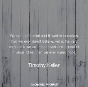 Timothy Keller Quotes New 100 Of The Best Timothy Keller Quotes  Anchored In Christ
