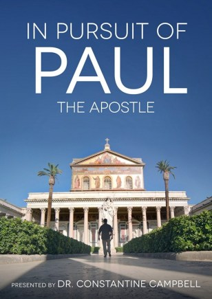 In Pursuit of Paul the Apostle - Dr. Con Campbell