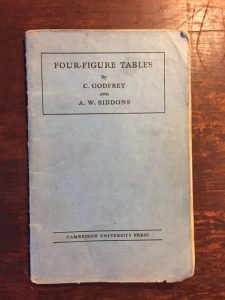 Four figure tables from C Godfrey and A W Siddons