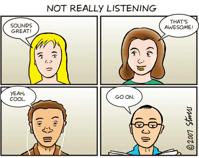 Not Really Listening
