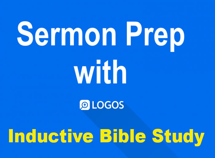Logos Sermon Prep Part Four: Text Comparison Tool in Inductive Bible Study