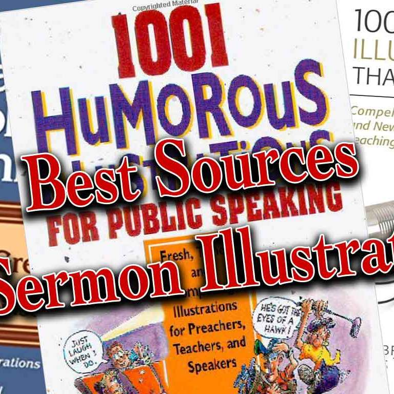 7 Great Sources for Sermon Illustrations