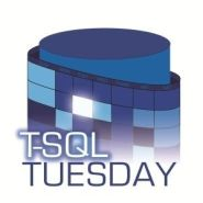 T-SQL Tuesday #118