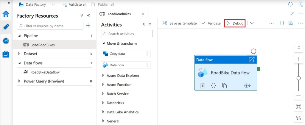 Selecting Debug for a pipeline in Azure data factory