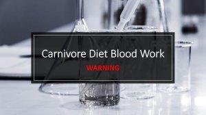 Carnivore Diet Blood Work