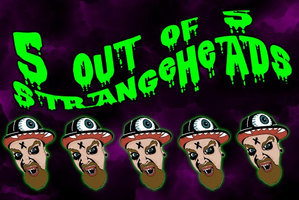 5outot5strangeheads