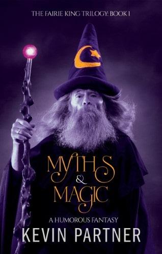 Myths and Magic: A Humorous Fantasy