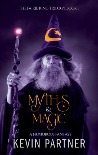 Myths and Magic: A Humorous Fantasy Book 1